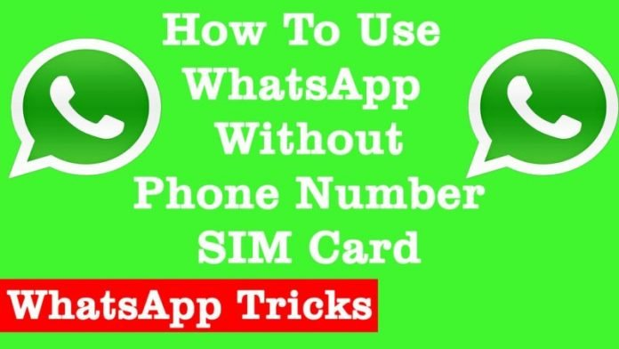Use WhatsApp Without Phone Number - Worked!