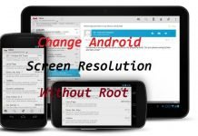 How To Change The Screen Resolution Of Your Android Device Without Root
