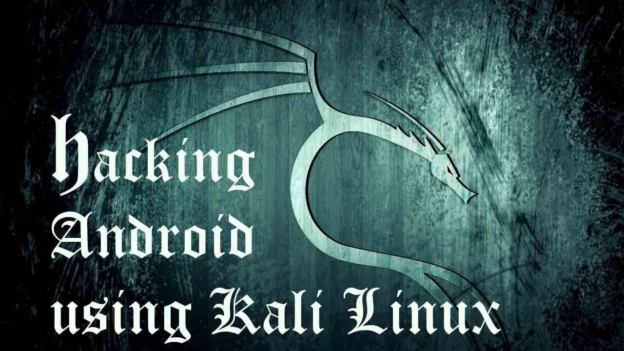 How To Hack Any Android Device Using Kali Linux - Full Tutorial