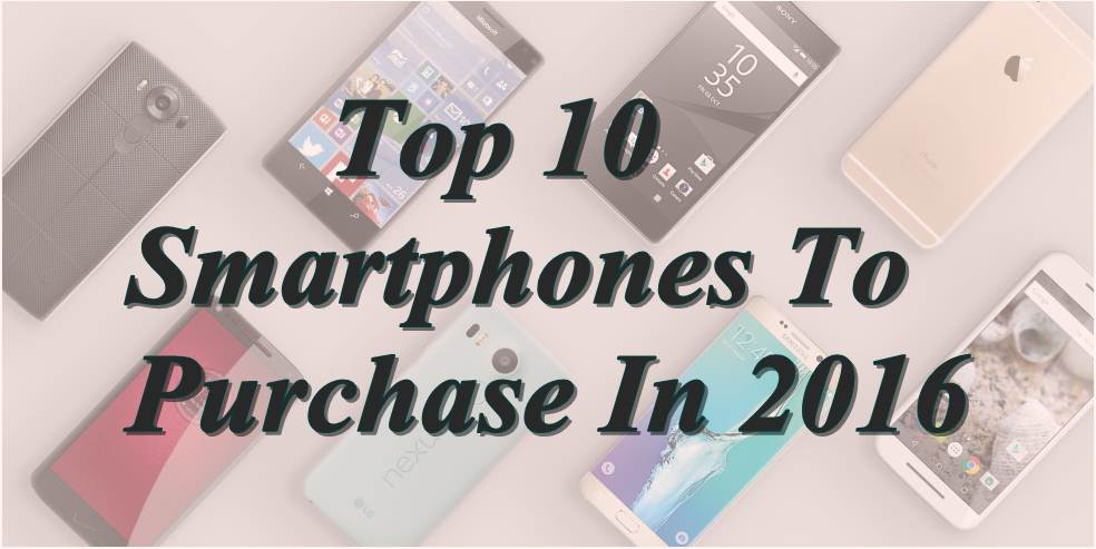 Top 10 Smartphones In September 2016 To Purchase