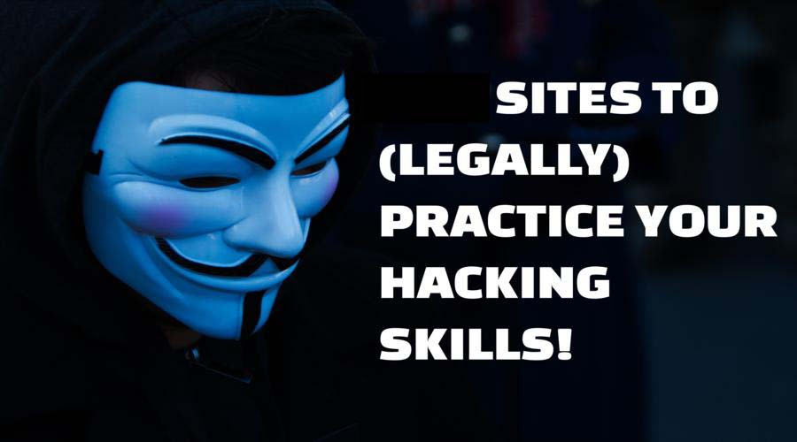 Top 5 Vulnerable Sites To Practice Your Hacking Skills Legally