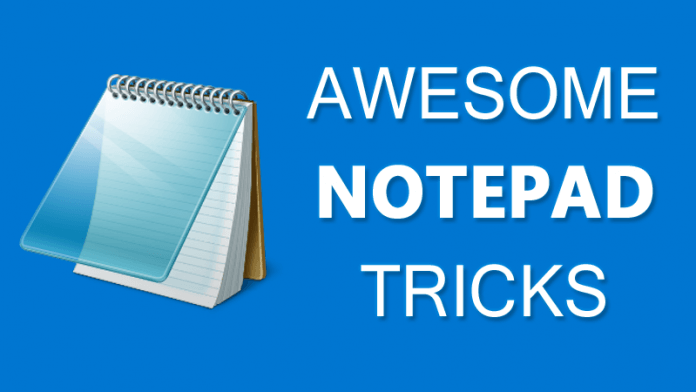 10 Cool Notepad Tricks Bat File For Fun - Notepad Hacks