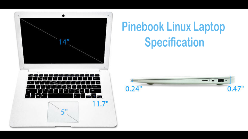 Pinebook Linux Laptop Specification Similar To A MacBook