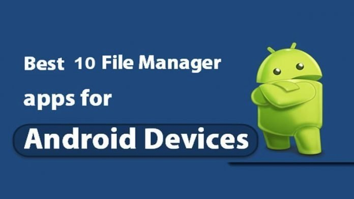 Top 10 Android Best File Managers You Should Use