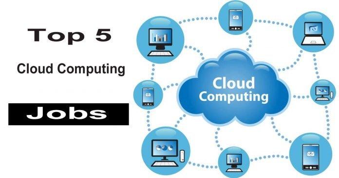 Top 5 Best Cloud Computing Jobs With Highest Salaries