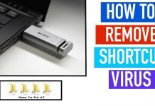 How To Remove Shortcut Virus From Your Pendrive
