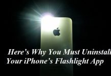 Here's Why You Must Uninstall Your iPhone's Flashlight App