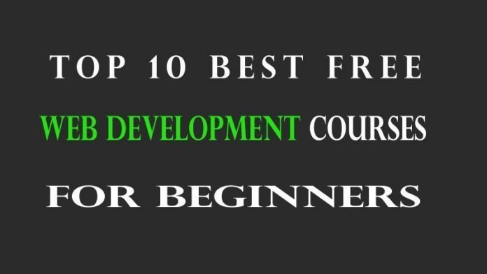 Top 10 Best Free Web Development Courses For Beginners