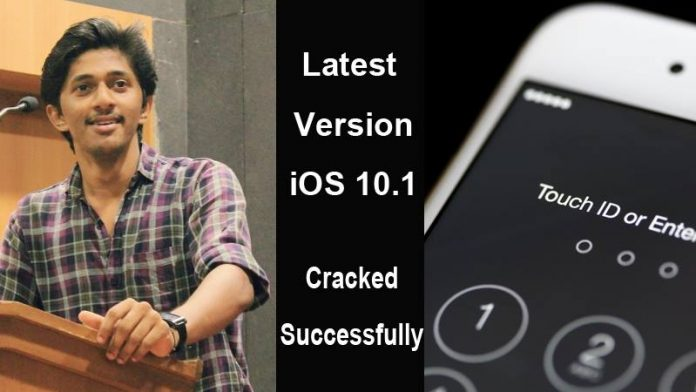 iPhone iOS 10.1 Cracked Successfully By Kerala Researcher