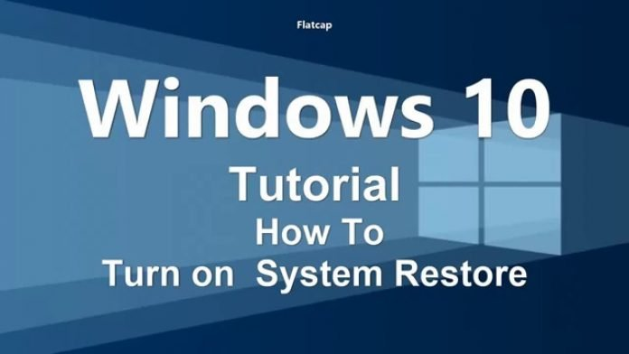 How To Enable And Create System Restore In Windows 10