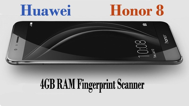Huawei Honor 8 Review And Full Specification 4G Fingerprint Smartphone
