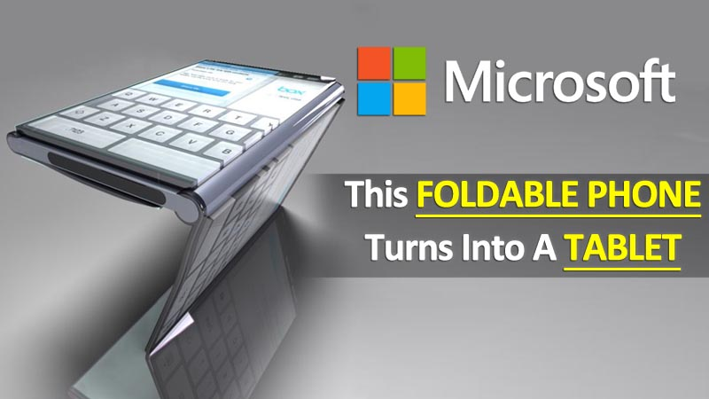 Microsoft Foldable Smartphone To Come In 2017