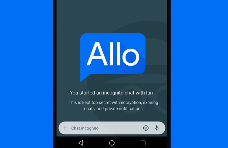 Top Reasons Why Google Allo Is Better Than WhatsApp - Incognito Chat Mode