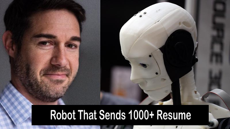 Story Of Robert Coombs Robot That Can Send Resume To 1000+ Companies