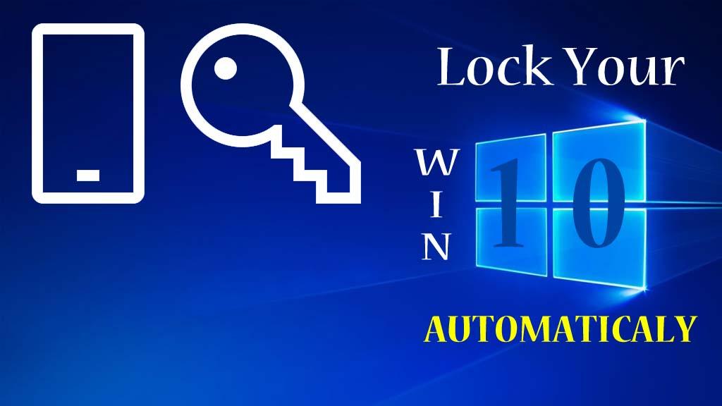How To Lock Windows 10 Automatically Via Dynamic Lock