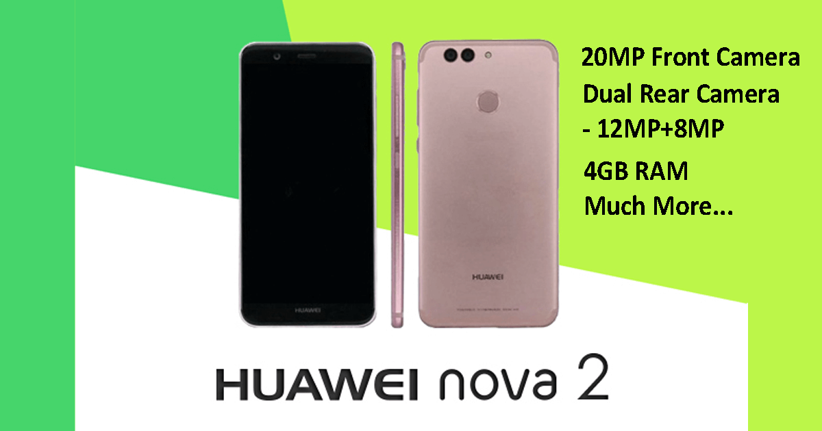 HUAWEI Nova 2 Price, Specification, And Images 2017