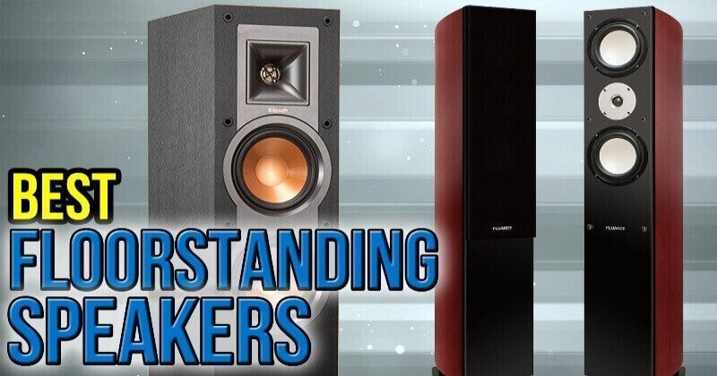 Top 20 Best Floor standing Speakers