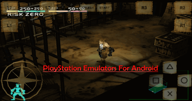 10 Best PlayStation Emulator For Android