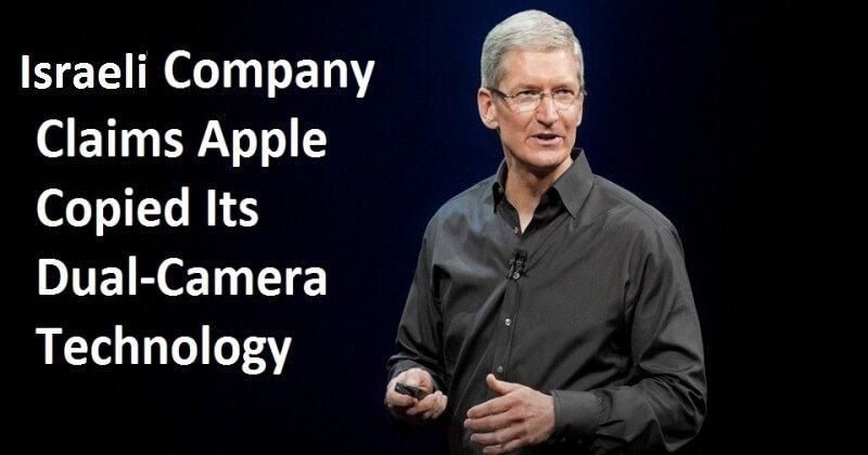 Israeli Company Claims Apple Copied Its Dual-Camera Technology