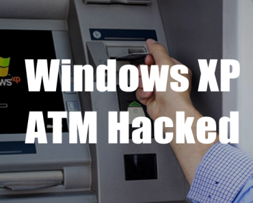 The ATM Machine Running Windows XP Can Be Hacked