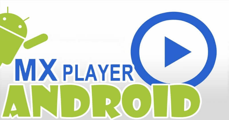Download MX Player Pro APK 1.9.17 Latest Version For Free