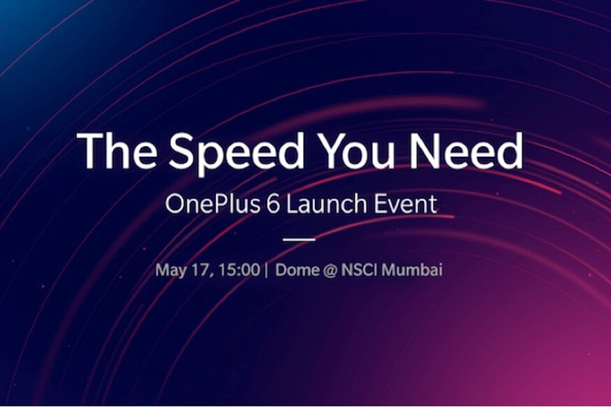 OnePlus 6 Launching Globally On May 16, In India May 17