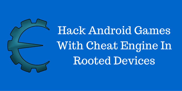 Download Cheat Engine Apk 6.5.2 Latest Version For Android