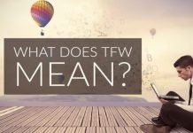 What Does TFW Mean And Why It is Popular In Social Media?