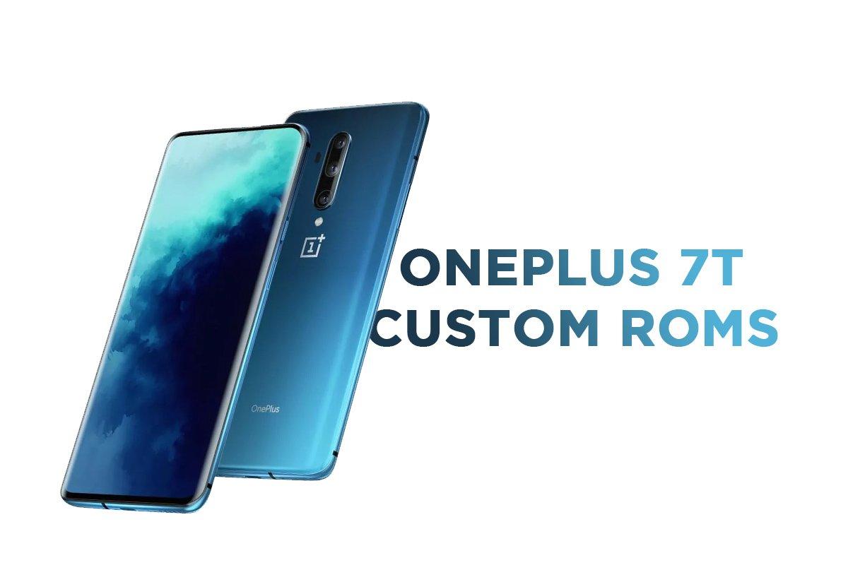 oneplus 7t custom roms