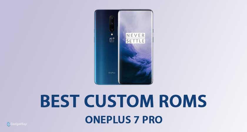Best-Custom-ROMs-for-Oneplus-7-Pro