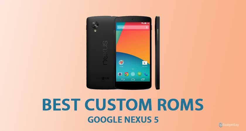 best-custom-roms-for-nexus-5