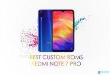 best custom roms redmi note 7 pro
