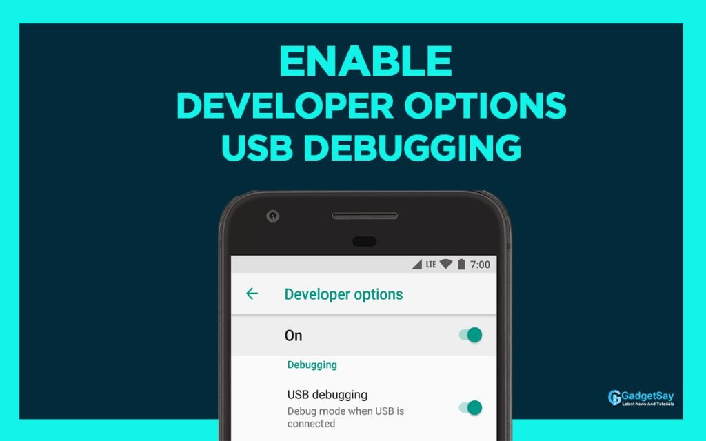 enable developers mode and usb debugging