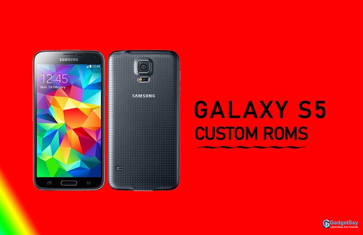 galaxy s5 custom romsa