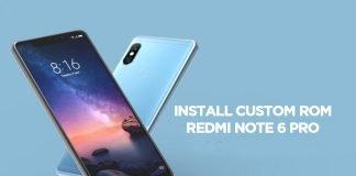 install redmi note 6 pro custom roms