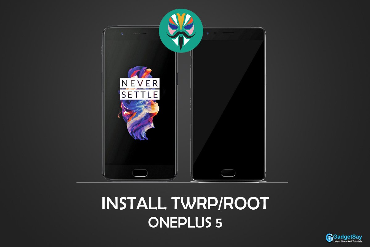 install twrp on oneplus 5 root