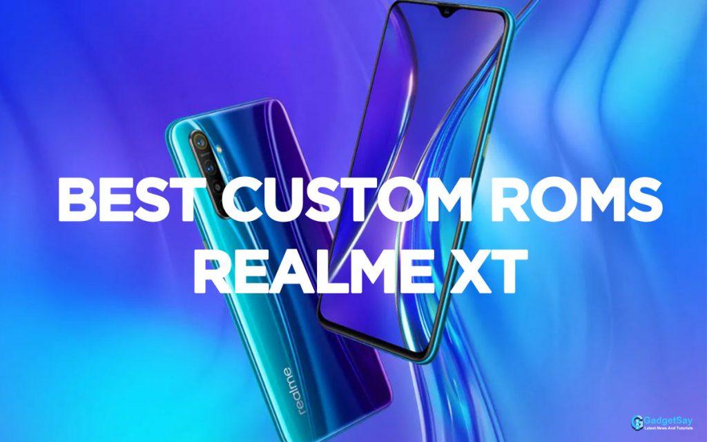 realme xt custom roms