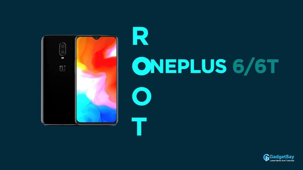 root oneplus 6 and 6t