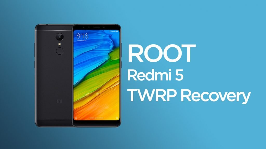 root redmi 5 twrp recovery