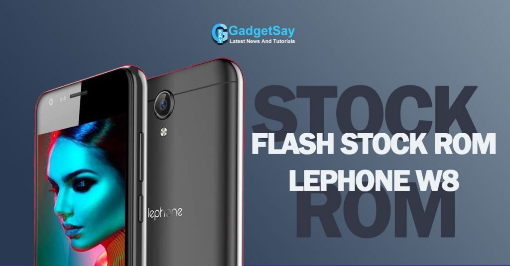 stock rom lephone w8 flash file
