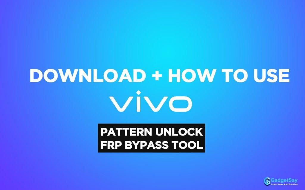 vivo pattern unlock tool