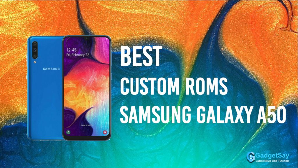 galaxy a50 custom roms