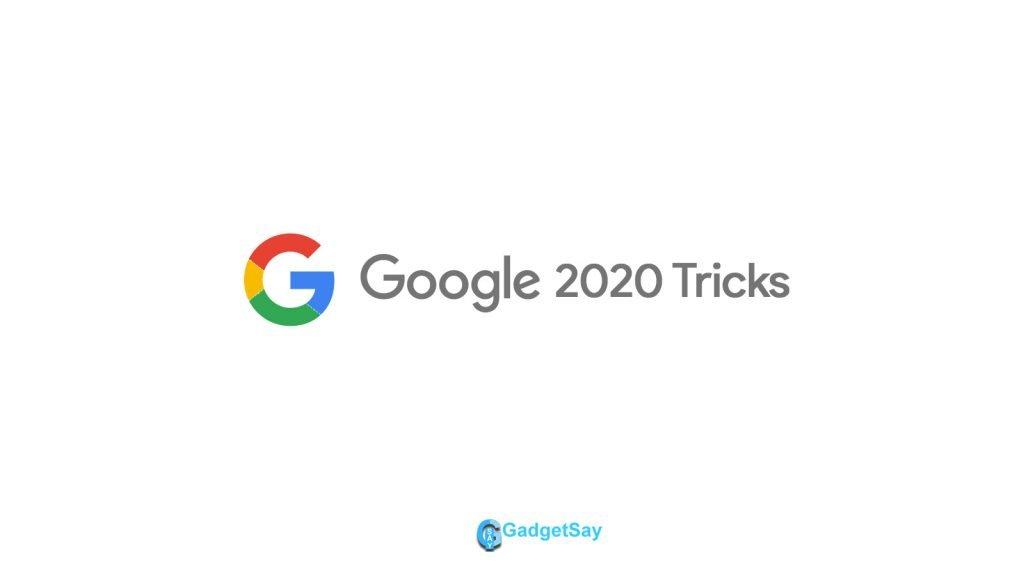 google 2020 tricks