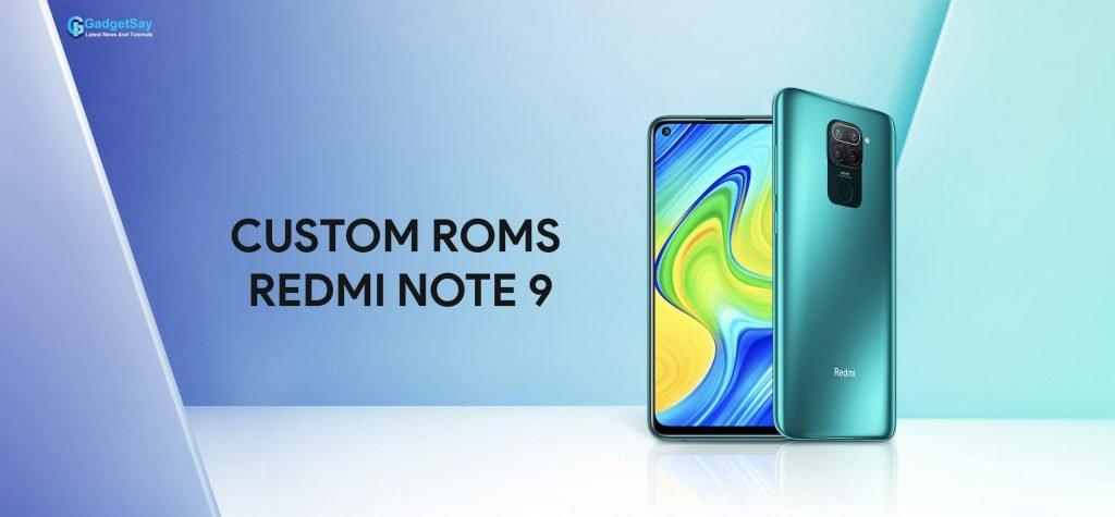 redmi note 9 custom roms