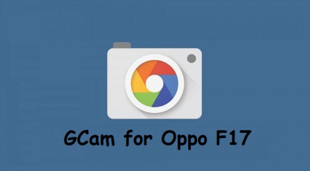 GCam 7.4 Oppo F17