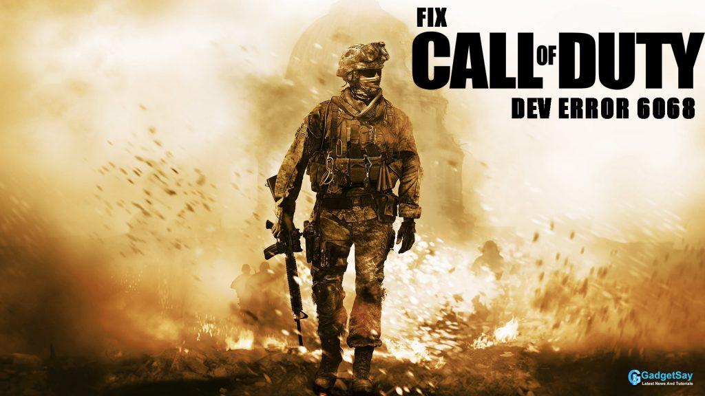 fix call of duty dev error 6068