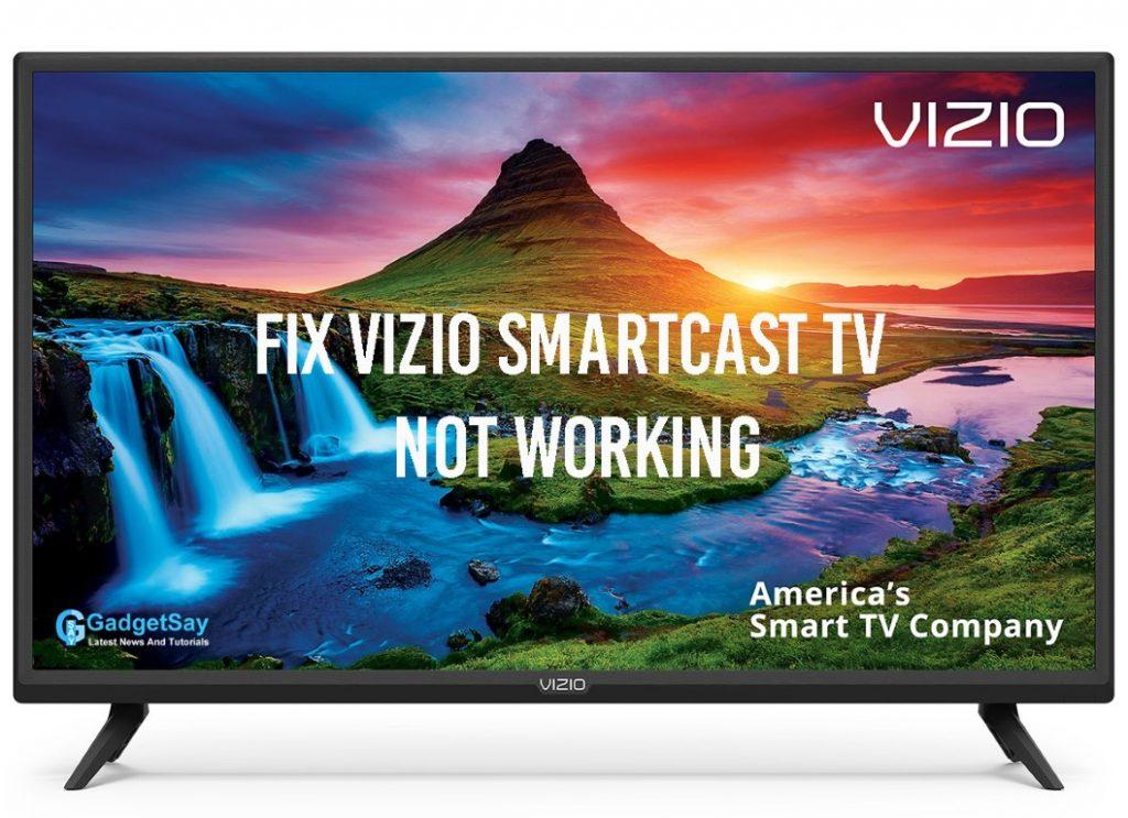 vizio smartcast tv not working (Medium)